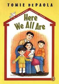 Here We All are by Tomie de Paola