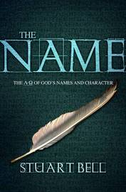 The Name by Stuart Bell