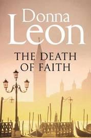 The Death of Faith by Donna Leon