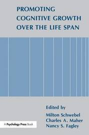 Promoting Cognitive Growth Over the Life Span