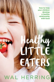 Healthy Little Eaters by Wal Herring