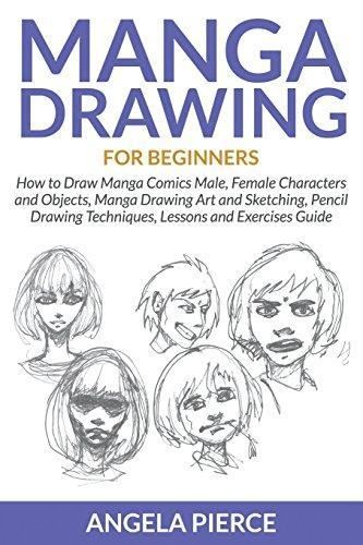 Manga Drawing For Beginners by Angela Pierce