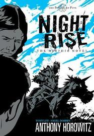Power of Five: Nightrise - The Graphic Novel by Anthony Horowitz