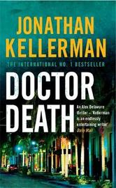 Dr. Death (Alex Delaware #14) by Jonathan Kellerman