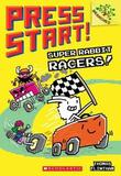 Super Rabbit Racers!: A Branches Book (Press Start! #3) by Thomas Flintham