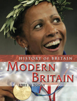 Modern Britain 1901 to the present by Andrew Langley image