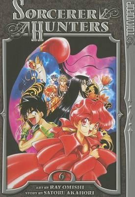Sorcerer Hunters: v. 6 by Satoru Akahori