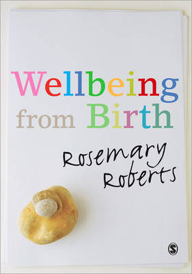 Wellbeing from Birth by Rosemary Roberts image