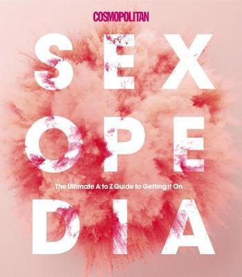 "Cosmopolitan Sexopedia by ""Cosmopolitan"" image"