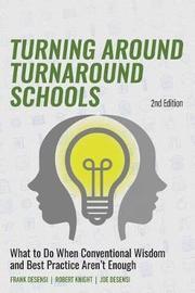 Turning Around Turnaround Schools by Frank Desensi image
