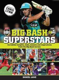Big bash Superstars by Daniel Lane