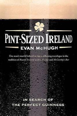 Pint-Sized Ireland by Evan McHugh