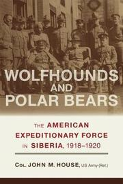 Wolfhounds and Polar Bears by John M House