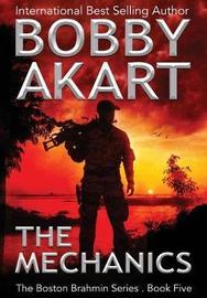 The Mechanics by Bobby Akart