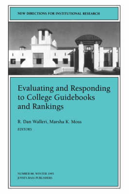 Evaluating & Responding to College Guidebooks & d Rankings (Issue 88: New Directions for Instituti Onal Research-Ir) by IR image