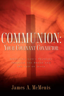 Communion by James A McMenis image
