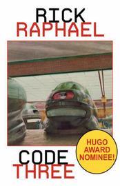 Code Three (Hugo Award Nominee) by Rick Raphael image