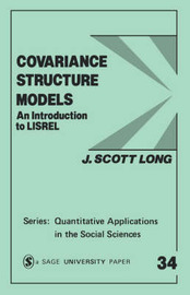 Covariance Structure Models by J.Scott Long