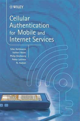 Cellular Authentication for Mobile and Internet Services by Silke Holtmanns image