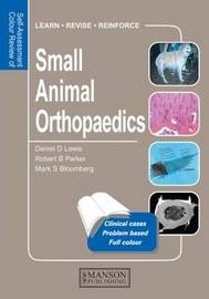 Small Animal Orthopaedics: Self-Assessment Colour Review by Daniel D. Lewis image