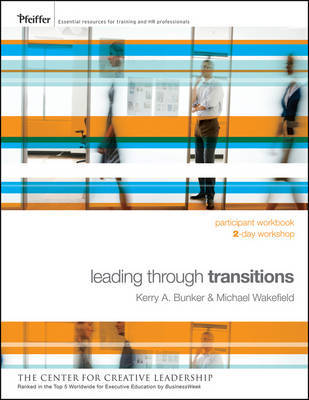 Leading Through Transitions by Kerry A. Bunker image