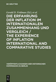 Experience of Inflation: International and Comparative Studies by Gerald D. Feldman