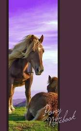 Pony Notebook: Ponies / Horses / Gifts / Presents / Cuaderno ( Ruled Notebook for Horse Lovers ) by Smart Bookx image