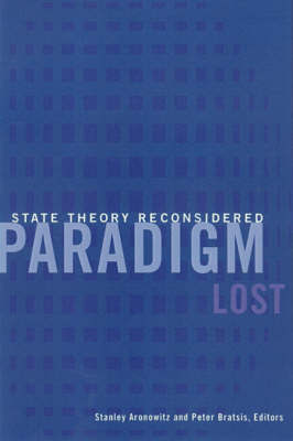 Paradigm Lost by Stanley Aronowitz image
