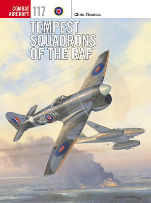 Tempest Squadrons of the RAF by Chris Thomas