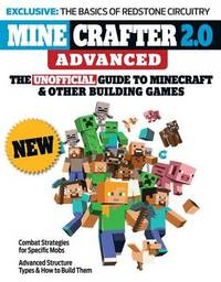 Minecrafter 2.0 Advanced by Triumph Books