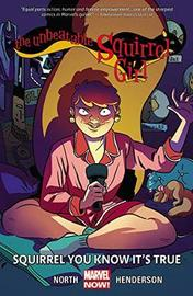 Unbeatable Squirrel Girl, The Volume 2: Squirrel You Know It's True by Ryan North