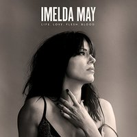 Life Love Flesh Blood by Imelda May image