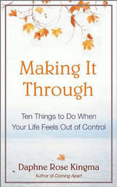 The Ten Things to Do When Your Life Falls Apart by Daphne Rose Kingma image