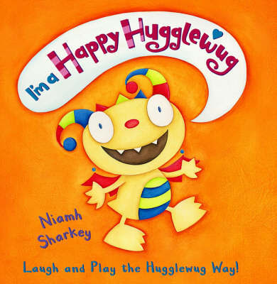 I'm A Happy Hugglewug by Niamh Sharkey image