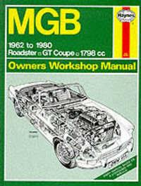 M. G. B. Owner's Workshop Manual by J.H. Haynes