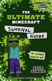 Ultimate Minecraft Survival Guide by Zombie, Zack