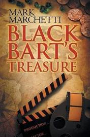 Black Bart's Treasure by Mark Marchetti
