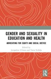 Gender and Sexuality in Education and Health