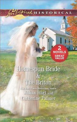 Homespun Bride & the Briton by Jillian Hart