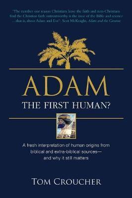 Adam by Tom Croucher