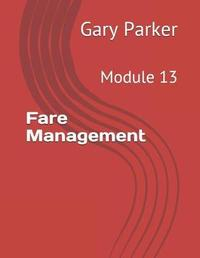 Fare Management by Gary Parker