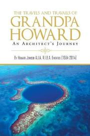 The Travels and Travails of Grandpa Howard by Howard Johnson image