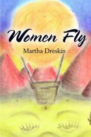 Women Fly by Martha Dreskin image