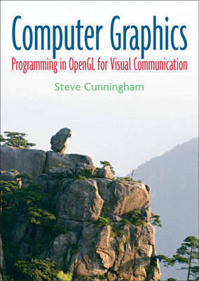 Computer Graphics: Programming in OpenGL for Visual Communication by Jennifer Fulton