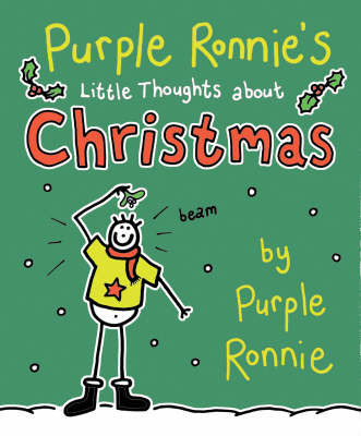 Purple Ronnie's Little Thoughts About Christmas by Giles Andreae