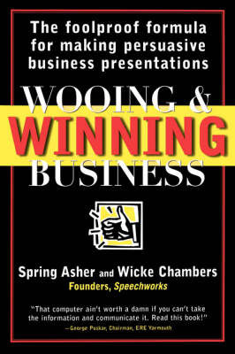 Wooing and Winning Business by Spring Asher