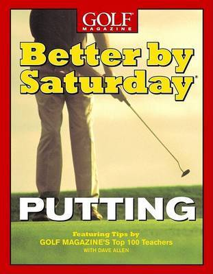 Better by Saturday: Putting by Dave Allen