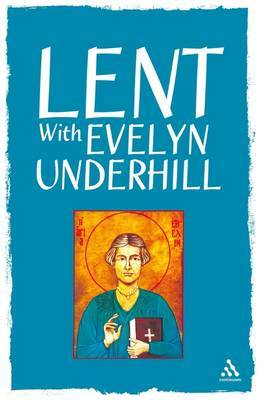 Lent with Evelyn Underhill by Evelyn Underhill image