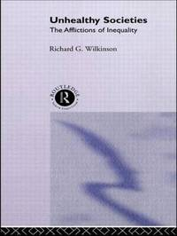 Unhealthy Societies by Richard G. Wilkinson image