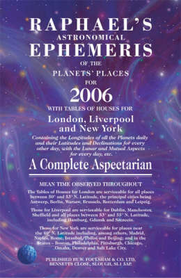 Raphael's Astronomical Ephemeris of the Planets' Places for 2006 by Edwin Raphael